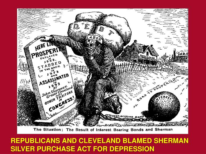 REPUBLICANS AND CLEVELAND BLAMED SHERMAN