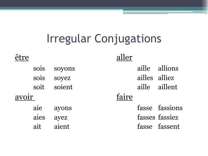 Irregular Conjugations