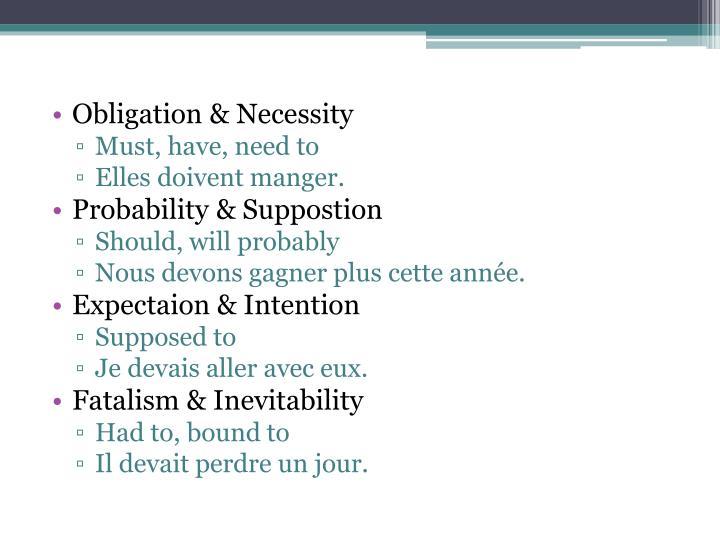 Obligation & Necessity