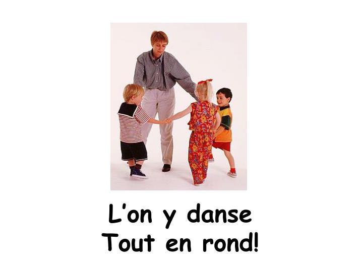 L'on y danse