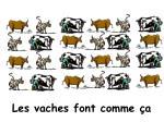les vaches font comme a