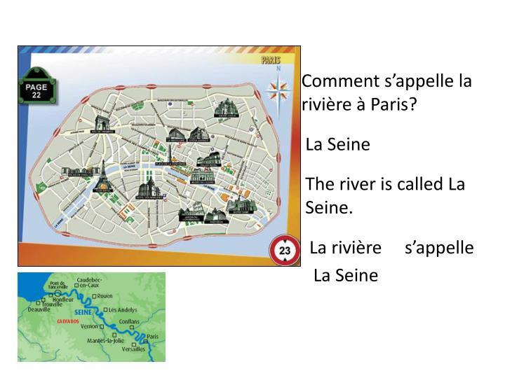 Comment s'appelle la rivière à Paris?