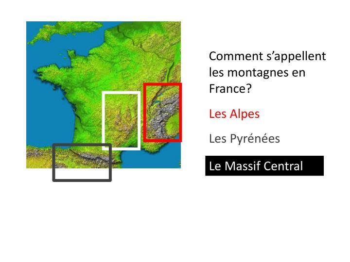 Comment s'appellent les montagnes en France?