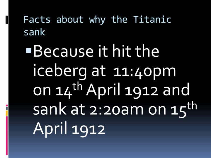 Facts about why the titanic sank
