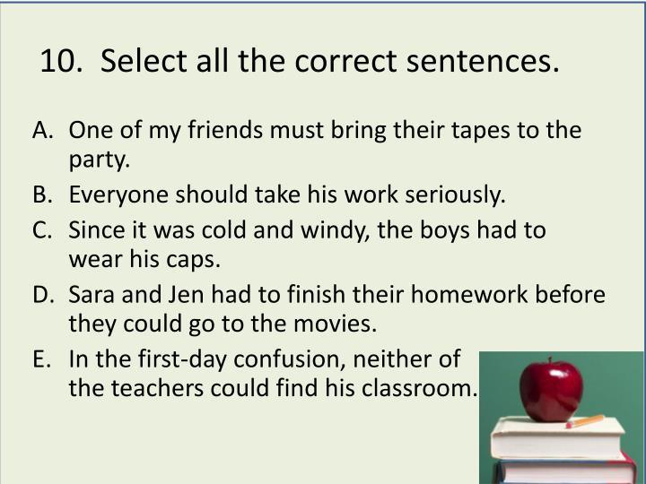 10.  Select