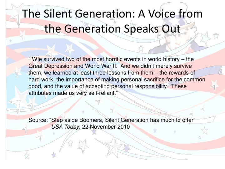 The silent generation a voice from the generation speaks out