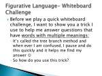 figurative language whiteboard challenge