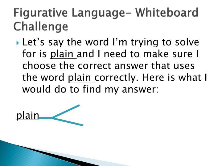 Figurative Language- Whiteboard Challenge