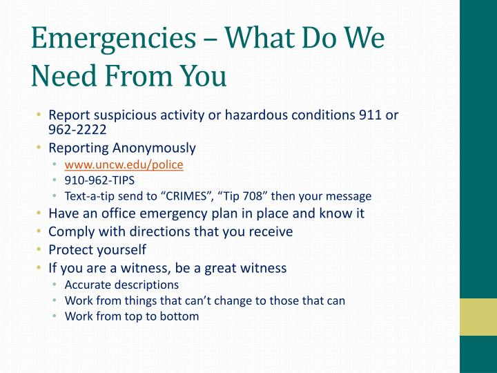 Emergencies – What Do We Need From You