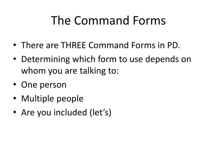 The Command Forms