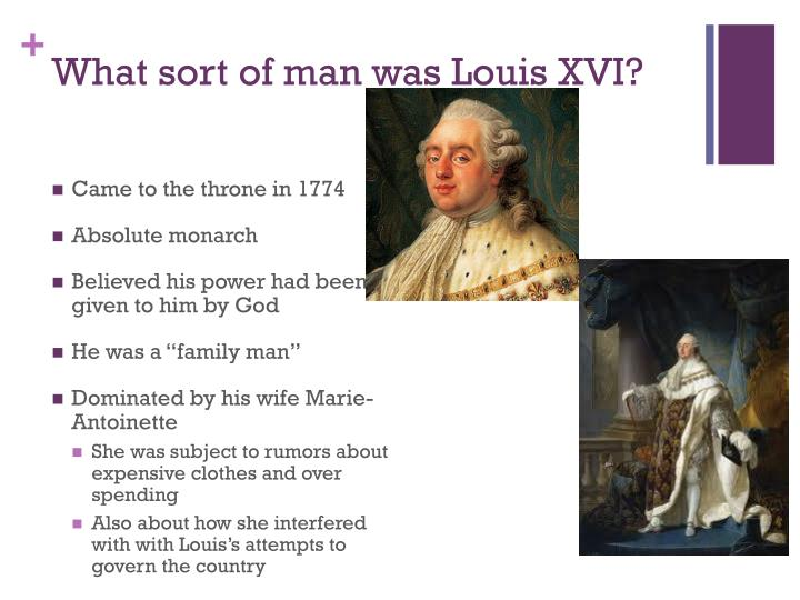 What sort of man was Louis XVI?