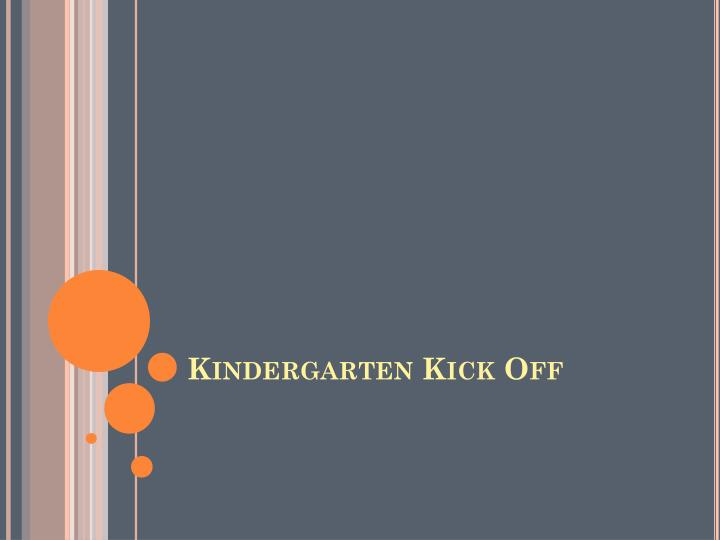 Kindergarten Kick Off