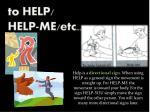 to help help me etc
