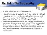 abu bakr the trustworthy