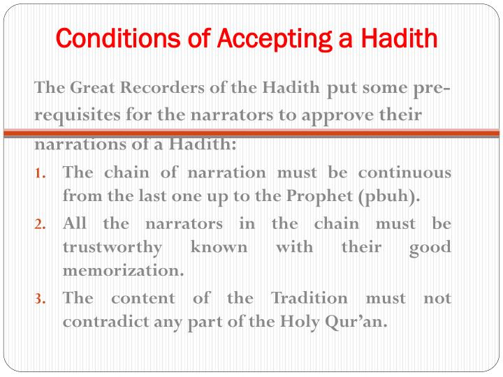 Conditions of Accepting a Hadith