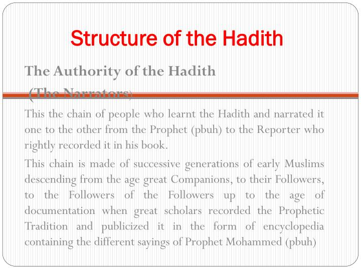 Structure of the hadith