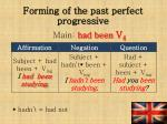 forming of the past perfect progressive