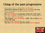 usin g of the past progressive