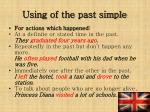 usin g of the past simple
