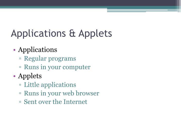 Applications & Applets
