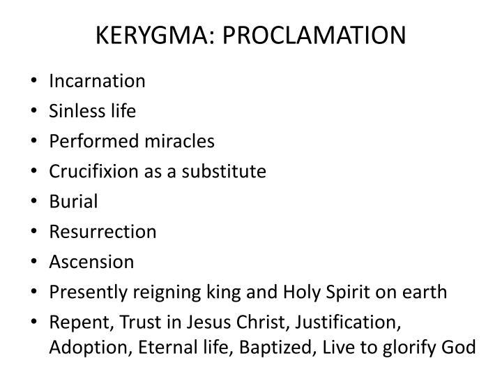 KERYGMA: PROCLAMATION