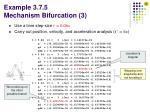 example 3 7 5 mechanism bifurcation 3