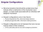 singular configurations1