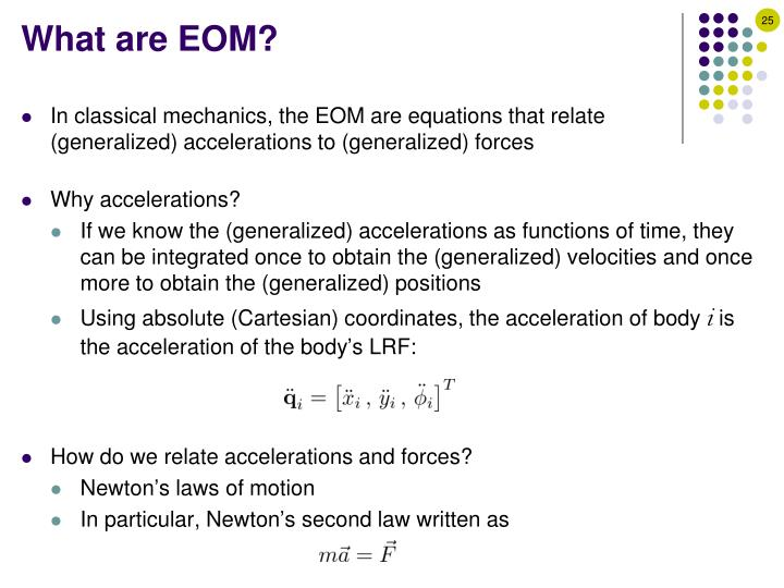 What are EOM?
