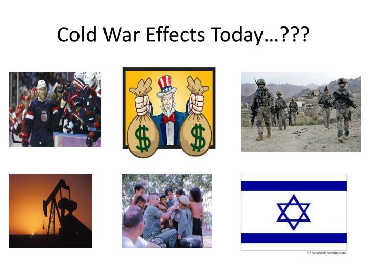 Cold War Effects Today…???