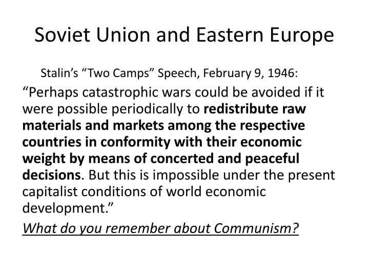 Soviet Union and Eastern Europe