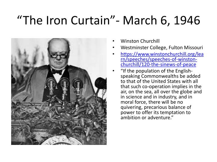 """The Iron Curtain""- March 6, 1946"