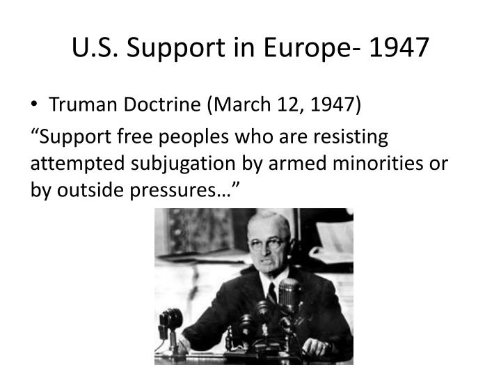 U.S. Support in Europe- 1947