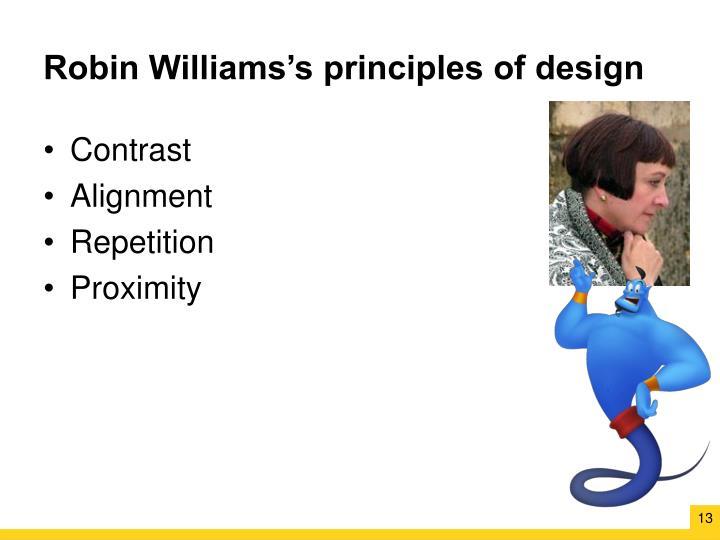 Robin Williams's principles of design