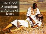the good samaritan a picture of jesus