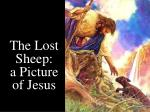 the lost sheep a picture of jesus