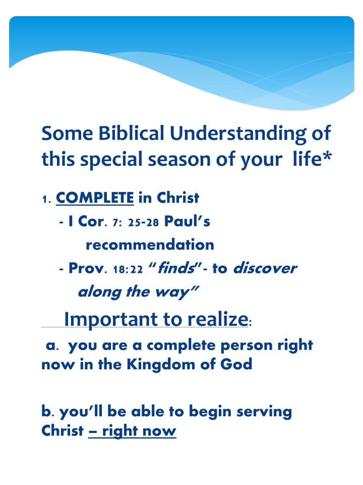 Some Biblical Understanding of this special season of your  life*