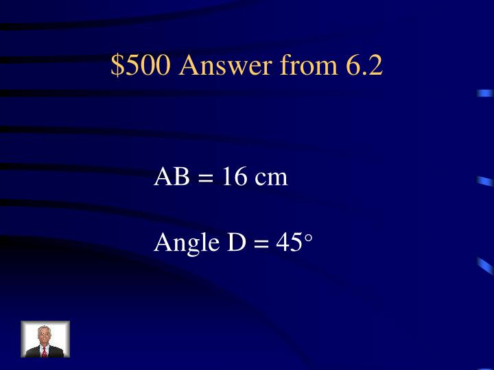 $500 Answer from 6.2