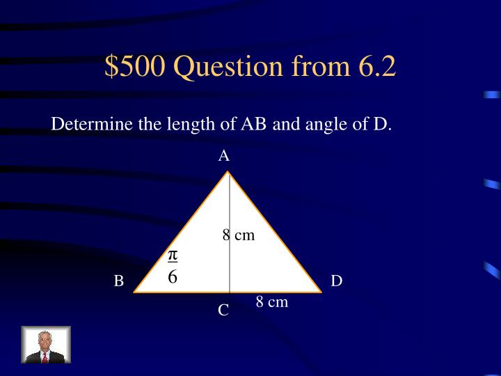 $500 Question from 6.2