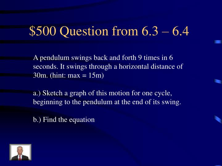 $500 Question from 6.3 – 6.4