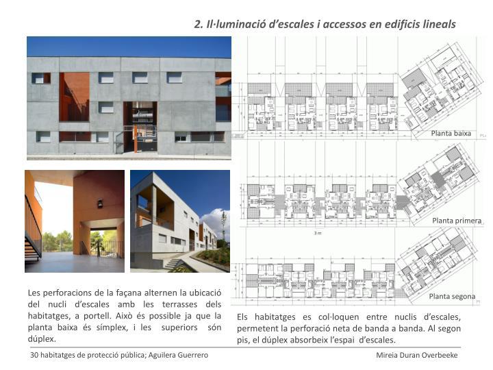 2. Il·luminació d'escales i accessos en edificis lineals