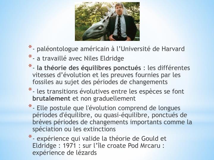 - paléontologue américain à l'Université de Harvard