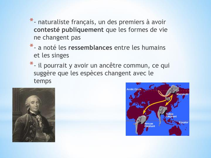 - naturaliste français, un des premiers à avoir
