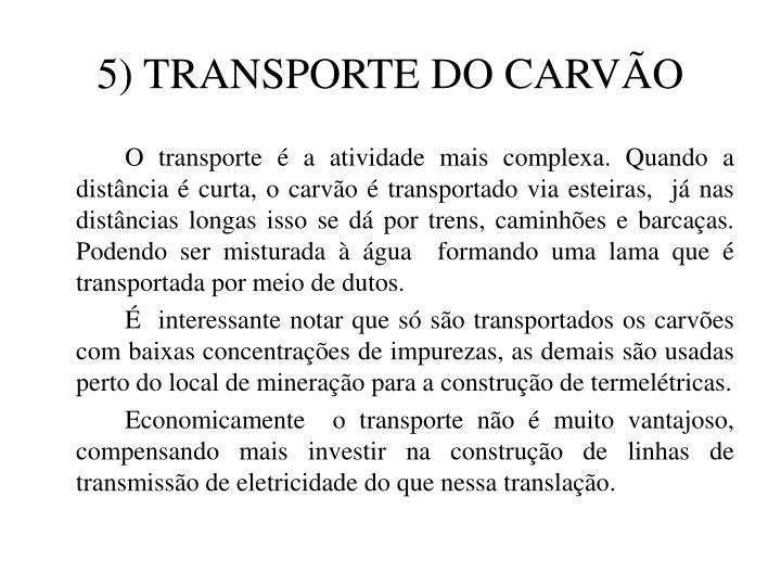 5) TRANSPORTE DO CARVÃO