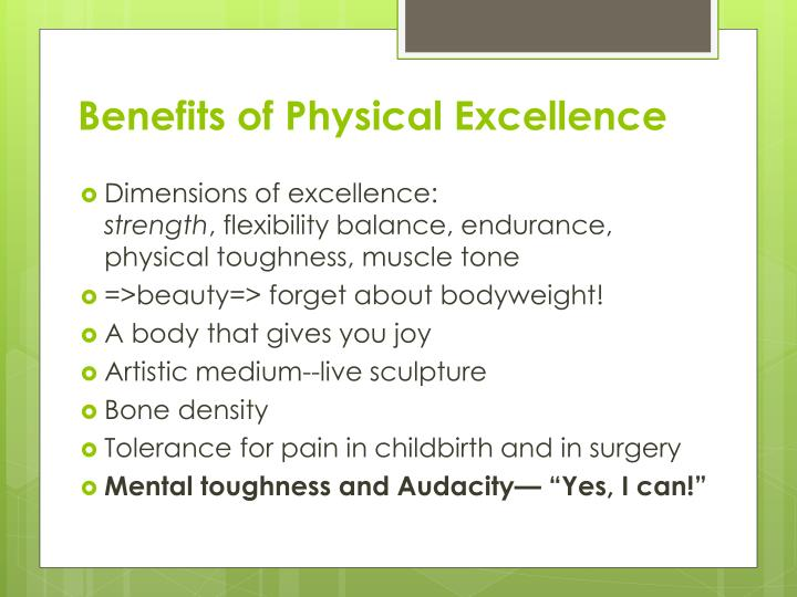 Benefits of Physical Excellence
