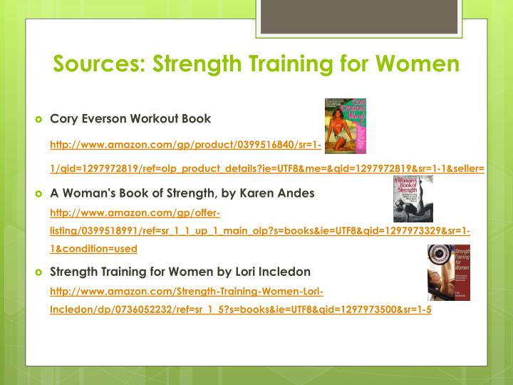 Sources: Strength Training for Women