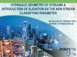 hydraulic geometry of streams introduction of elevation as the new stream classifying parameter