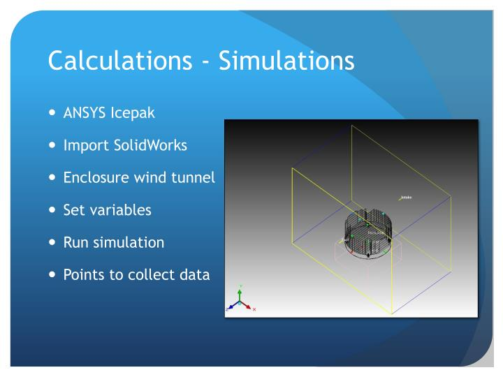 Calculations - Simulations