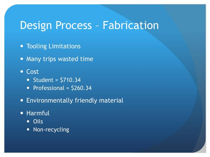 Design Process – Fabrication