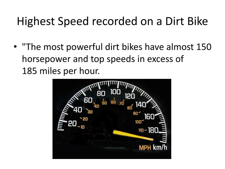 Highest Speed recorded on a Dirt Bike