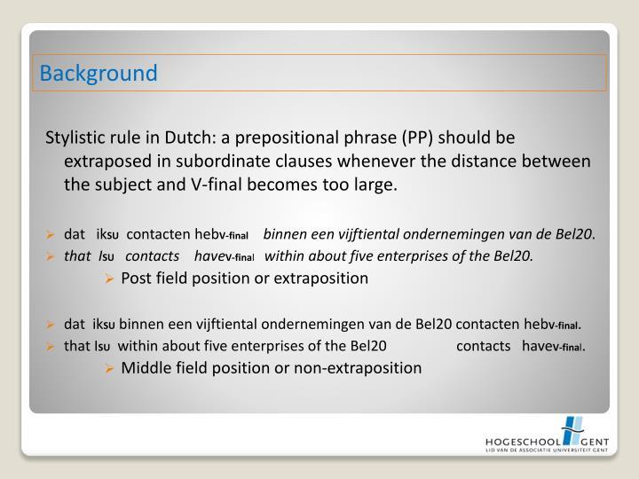 Stylistic rule in Dutch: